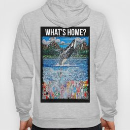 What's Home? Hoody