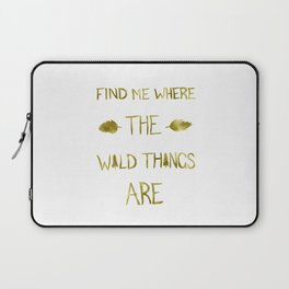 Wild Things - Gold Laptop Sleeve