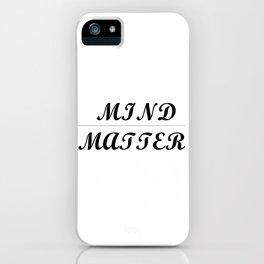 MIND / MATTER iPhone Case
