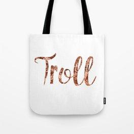 Rose gold troll Tote Bag