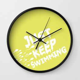 Just Keep Swimming Wall Clock