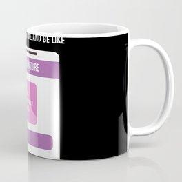 Nature Text Funny Woman Gift Coffee Mug
