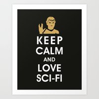 Keep Calm and Love Sci-Fi Art Print