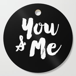 You and Me Cutting Board