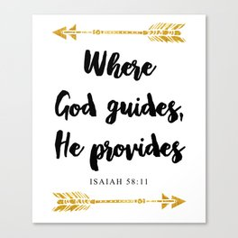 Isaiah 58:11 Bible Verse Canvas Print