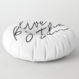 live by the sun love by the moon (1 of 2) Floor Pillow