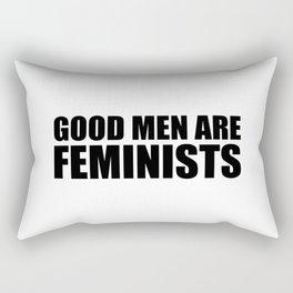 Good Men are Feminists Rectangular Pillow
