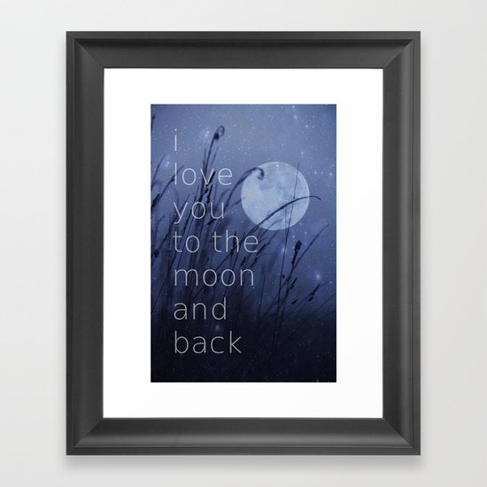 I love you to the moon and back Framed Art Print