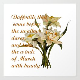 Daffodils That Come Before The Swallow Dares Shakespeare Quote Art Print