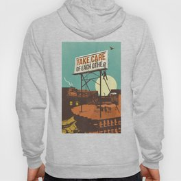 TAKE CARE OF EACH OTHER Hoody