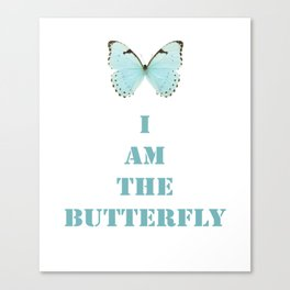 I am the Butterfly Canvas Print