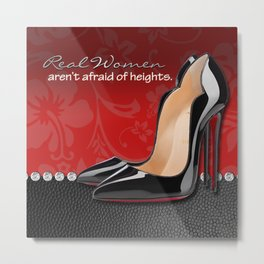 Real Women Aren't Afraid of Heights Metal Print