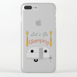 Let's Go Glamping Happy Camper Art Clear iPhone Case