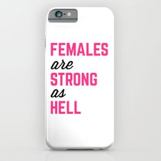Females Strong Hell Gym Quote Slim Case iPhone 6s