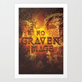 Commandment 2 - No Graven Image Art Print