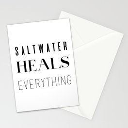 Saltwater Heals Everything Stationery Cards