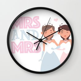 Mrs and Mrs lesbian gay wedding Wall Clock