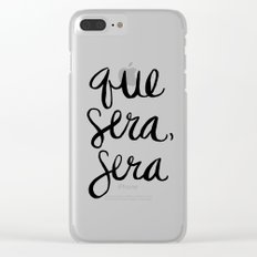 Whatever Will Be, Will Be (Black Ink) Clear iPhone Case