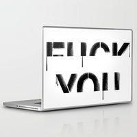 fuck you Laptop & iPad Skins featuring FUCK YOU by DejaLiyah