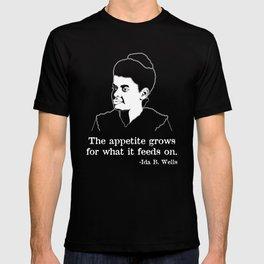 Appetite African American Writer Quote Ida B Wells print T-shirt