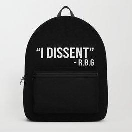 I dissent. RBG Backpack