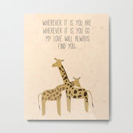 My Love Will Always Find You Metal Print