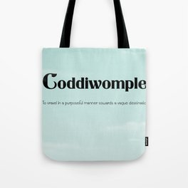 """Coddiwomple """"To travel in a purposeful manner towards a vague destination"""" Tote Bag"""