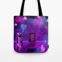 I need Love not Likes Tote Bag