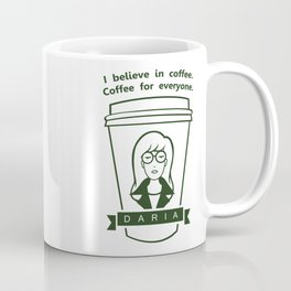 Coffee For Everyone. Coffee Mug