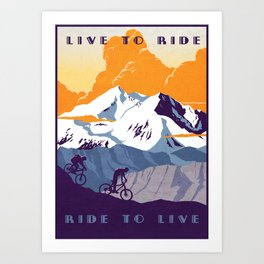 live to ride, ride to live retro cycling poster Art Print
