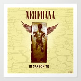 Nerfhana  In Carbonite Art Print