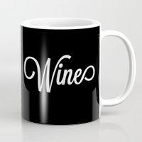 wine Mugs featuring Wine by Katie Katherine Designs