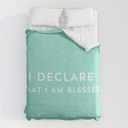I DECLARE THAT I AM BLESSED Comforters