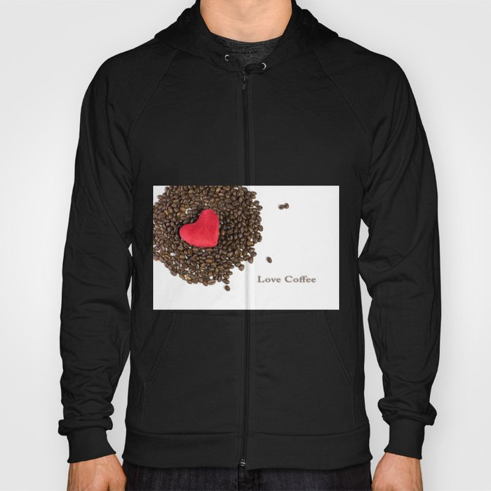 Love Coffee Hoody