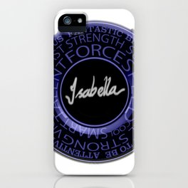 My Name is Isabella iPhone Case