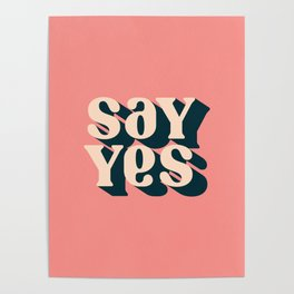 Say Yes Retro Typography on Pink Poster