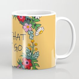 Hand Painted Flower Wreath - Let That Shit Go Coffee Mug