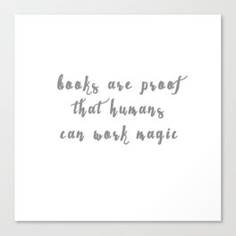 Books are Proof Canvas Print