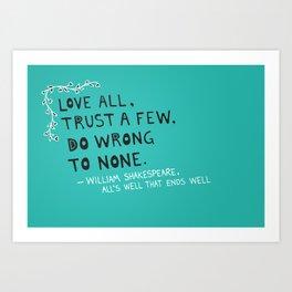William Shakespeare Love All Quote Art Print