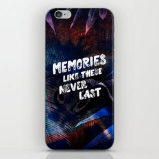 memories like these never last iPhone & iPod Skin