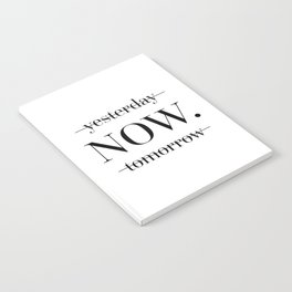 NOW Motivational Quote Notebook