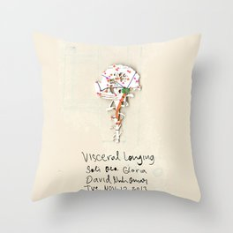 Visceral Longing  Throw Pillow