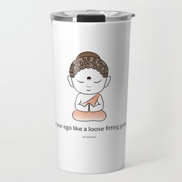 Cute little Buddha with inspiring quote Travel Mug