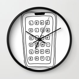 Leave Your Phone and Enjoy This Moment! Wall Clock