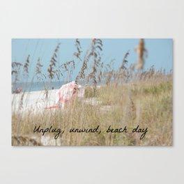 Relax, unwind, unplug beach day Canvas Print