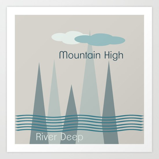 River Deep Art Print