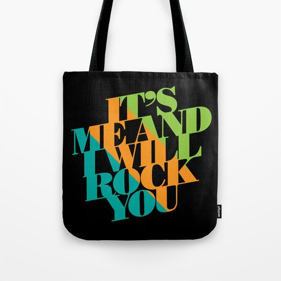 It's Me and I will Rock You!  Tote Bag