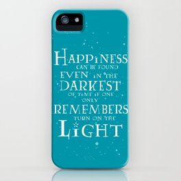 Happiness can be found... iPhone Case
