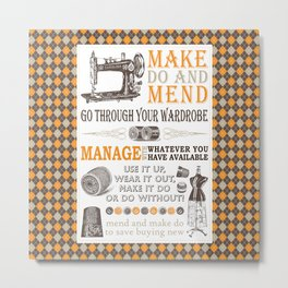 Make Do and Mend | Thrifty Fashion | WWII British Ministry of Information | Metal Print