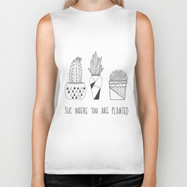 suc where you are planted Biker Tank